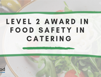 LEVEL 2 AWARD in FOOD SAFETY in CATERING (1)